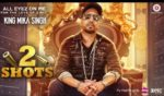 2 Shots Lyrics – All Eyez On Me – Mika Singh