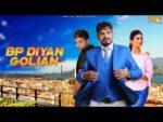BP Diyan Golian Lyrics – Parminder Sidhu