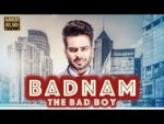 Badnam Lyrics (The Bad Boy) Mankirt Aulakh – Dj Flow