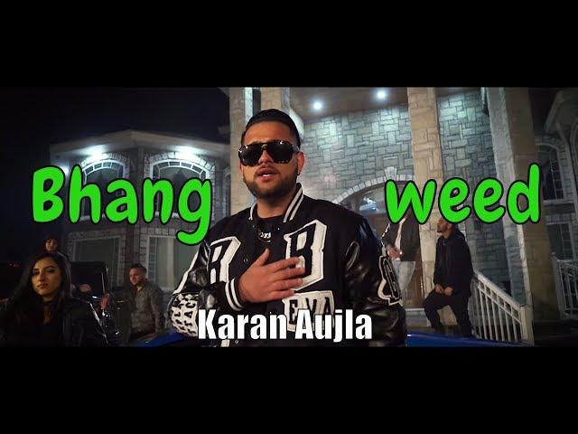 Bhang (weed) Lyrics – Karan Aujla ft  Elly Mangat – Deep