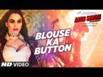Blouse ka Button Lyrics – Ajab Singh Ki Gajab Kahani