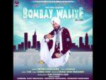 Bombay Waliye Lyrics – Mannu Randhawa