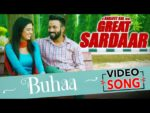 Buhaa Lyrics – Great Sardaar – Dilpreet Dhillon
