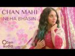 Chan Mahi Lyrics – Neha Bhasin