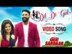 Dil Di Gal Lyrics – Feroz Khan – Great Sardaar