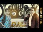 Dj Utte Heer Lyrics – Harbhajan Shera
