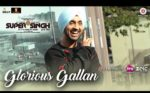 Glorious Gallan Lyrics – Super Singh – Diljit Dosanjh