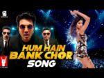 Hum Hain Bank Chor Lyrics – Riteish Deshmukh   Kailash Kher, Rap: Ambili