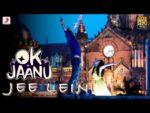 Jee Lein Lyrics – OK Jaanu | Arjun Chandy, Neeti Mohan, Savithri R Prithvi