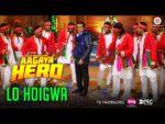 Lo Hoigwa Lyrics – Aa Gaya Hero