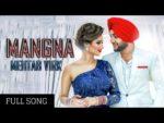 Mangna Lyrics  – Mehtab Virk