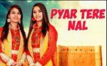 Pyar Tere Nal Lyrics – Shah Sisters