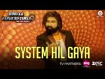 System Hil Gaya Lyrics – MSG Lion Heart 2