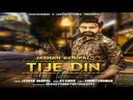 Tije Din Lyrics – Jashan Benipal