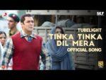 Tinka Tinka Dil Mera Lyrics – TUBELIGHT – Rahat Fateh Ali Khan