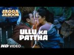 Ullu Ka Pattha Lyrics – Jagga Jasoos