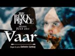 Vaar Lyrics – The Black Prince – Satinder Sartaaj