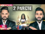 2 Parche Lyrics – Monty Waris