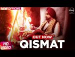 Ammy Virk – Qismat Lyrics (With B Praak)