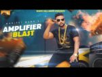 Amplifier Blast Lyrics – Manjeet Mann