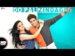 Do Pal Zindagi Lyrics – Vishal Rao