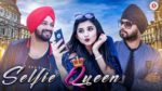 Inder Nagra & Ramji Gulati – Selfie Queen Lyrics