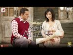Main Agar Lyrics – Tubelight | Atif Aslam
