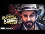 Mashook Te Bandook Lyrics – Abhiraaj