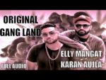 Original Gangland Lyrics – Elly Mangat