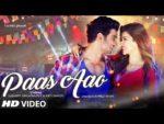 Paas Aao Lyrics –  Armaan Malik & Prakriti Kakar