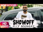 Showoff Lyrics (feat. Vadda Grewal Gurjazz) – Elly Mangat