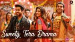 Sweety Tera Drama Lyrics – Bareilly Ki Barfi