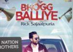 Tera Bhogg Balliye Lyrics – Rick Sajaalpuria