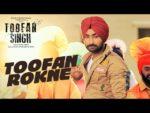 Toofan Rokne Lyrics – Ranjit Bawa – Channi Rukhala – Toofan Singh