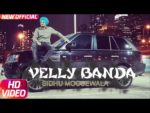 Velly Banda Lyrics – Sidhu Moosewala