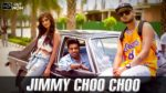Jimmy Choo Choo Lyrics – Guri – Ikka – Jaani – B Praak