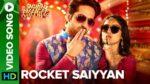 Rocket Saiyyan Lyrics  – Shubh Mangal Saavdhan