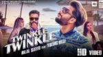 Twinkle Twinkle Lyrics – Bilal Saeed