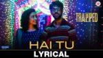 Hai Tu Lyrics – Trapped