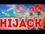 Hijack Lyrics – Sidhu Moose Wala – Big Byrd