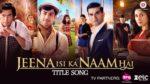 Jeena Isi Ka Naam Hai (Title) Lyrics – Jeena Isi Ka Naam Hai