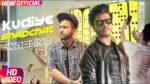 Kudiye Snapchat Waaliye Lyrics – Ranvir – Sukh-E – Jaani