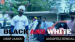 Black & White Munde Lyrics – Amantej Hundal