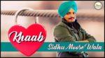Khaab Lyrics – Sidhu Moose Wala