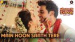Main Hoon Saath Tere Lyrics – Shaadi Mein Zaroor Aana
