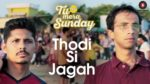Thodi Si Jagah Lyrics – Tu Hai Mera Sunday
