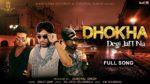 Dhokha Degi Jatt Nu Lyrics – Ranjit Mani