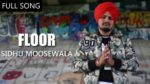 Floor Lyrics – Sidhu Moose Wala