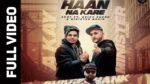 Haan Na Kare Lyrics- Akay – Ft. Shivy Shan – Gitta Bains