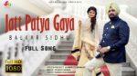 Jatt Patya Gaya Lyrics – Balkar Sidhu